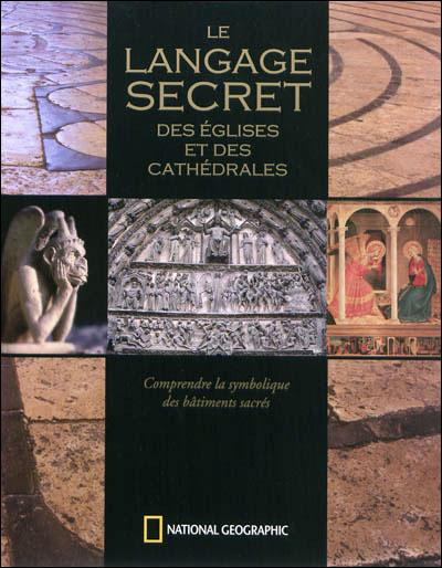 Le langage secret des églises et des cathédrales