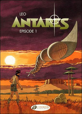 Les Mondes d'Aldébaran - Cycle 3 Antarès Tome 1 : Episode 1