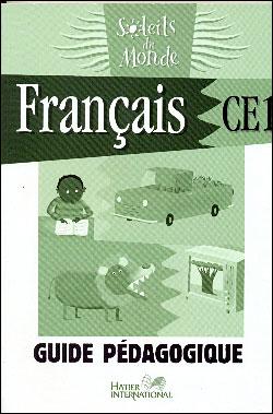 Soleils du monde - Français CE1 Guide Pédagogique