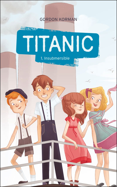 Titanic - Tome 1 : Titanic - Tome 1 - Insubmersible