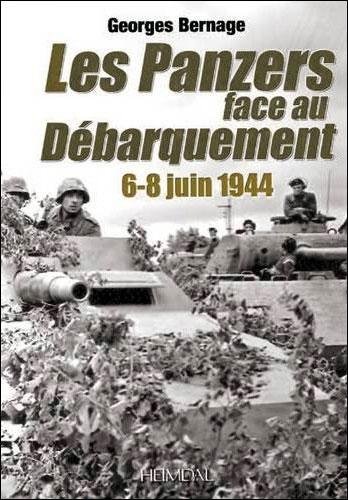 Les Panzers face au débarquement : 6-8 juin 1944
