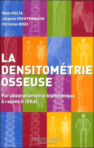La densitométrie osseuse
