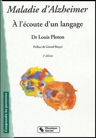 Maladie d'alzheimer - 3e edition - nouvelle presentation