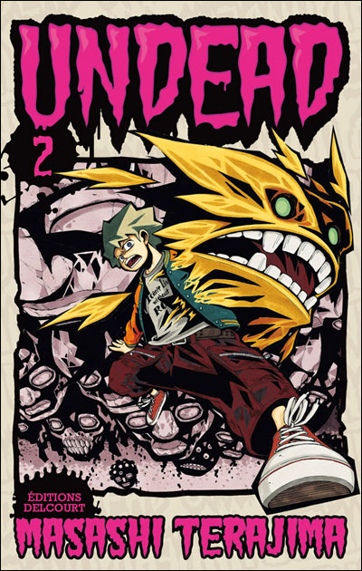 Undead - Tome 2 : Undead