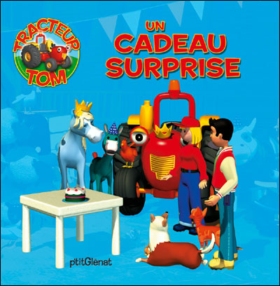 Tracteur Tom - un cadeau surprise