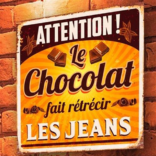Plaque métal humour Chocolat