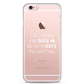 Coque iPhone 6 plus 6s C est l histoire d une fraise qui fait du cheval tagada tagada tagada Souple Transparente Encre Blanc