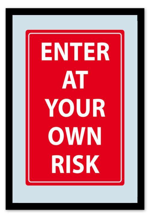 Enter At Own Risk Miroir
