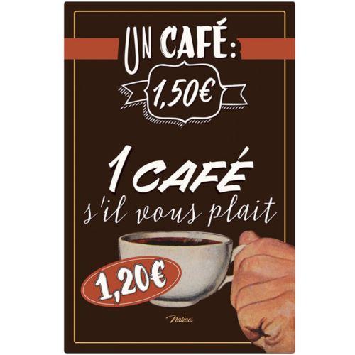 Plaque déco métallique UN CAFÉ SVP 30 x 20 cm