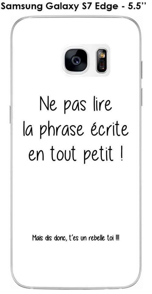 Coque Samsung Galaxy S7 Edge design Citation Rebelle Texte noir fond blanc