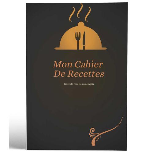 Mon cahier de recettes | Livre de recettes à remplir | Design Gastro