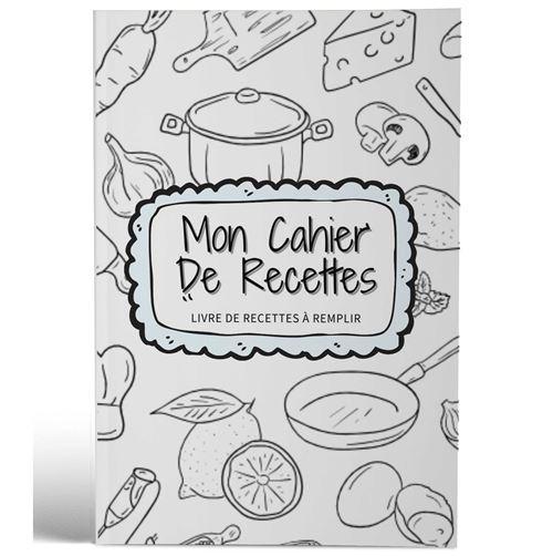Mon cahier de recettes | Livre de recettes à remplir | Design Ety