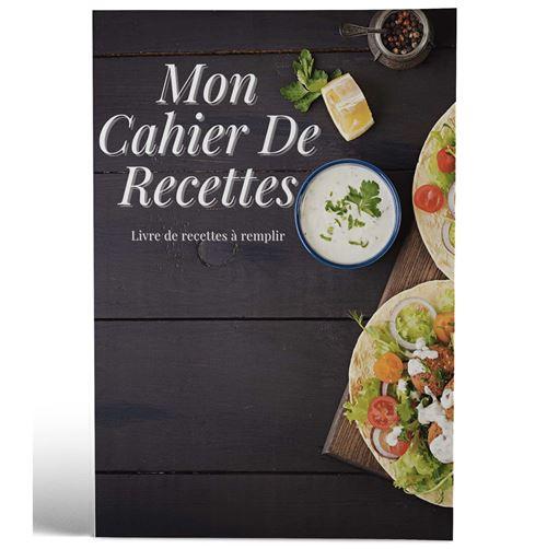 Mon cahier de recettes | Livre de recettes à remplir | Design Plateau
