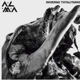 """A·L·M·A   """"Invierno Totalitario"""""""