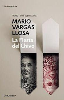 La fieta del chivo - Mario Vargas Llosa