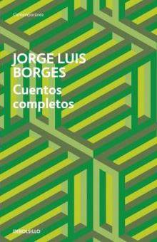 Cuentos Completos - Jorge Luis Borges