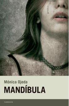 Mandíbula - Mónica Ojeda