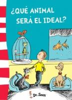 Dr.Seuss Que animal sera el ideal