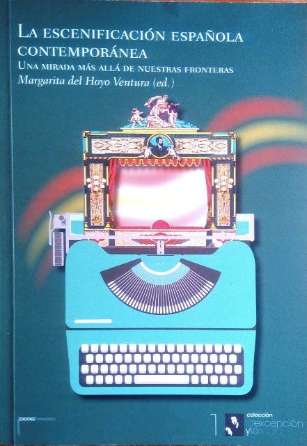 """Presentación del libro """"La escenificación española contemporánea"""""""