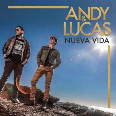 ''Nueva Vida'' de Andy y Lucas
