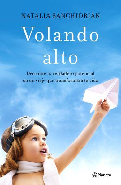 """Natalia Sanchidrián presenta su libro """"Volando alto"""""""