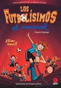 Futbolísimos - El musical