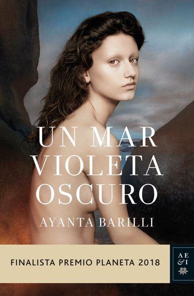 "Ayanta Barilli presenta ""Un mar violeta oscuro"""