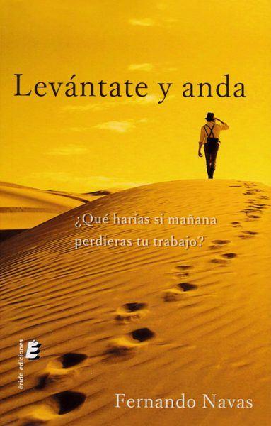 """Fernando Navas presenta """"Levántate y anda"""""""