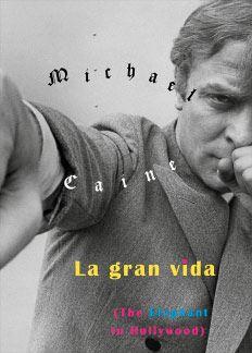 la gran vida - michael caine