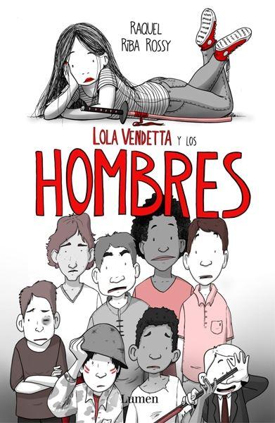 """Presentación de """"Lola Vendetta y los hombres"""""""