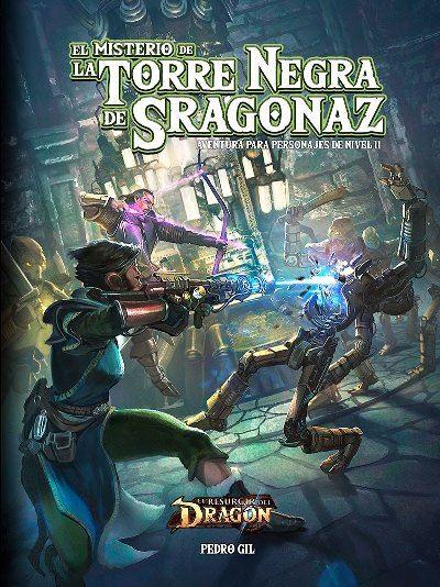 """El Misterio de la Torre Negra de Sragonaz"""