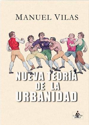 manuel vilas-nueva teoria de la urbanidad