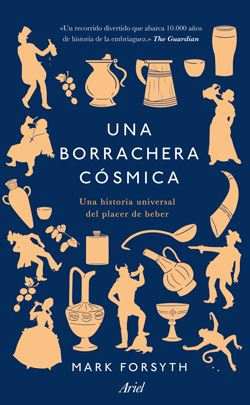 una borrachera cosmica- mark forsyth