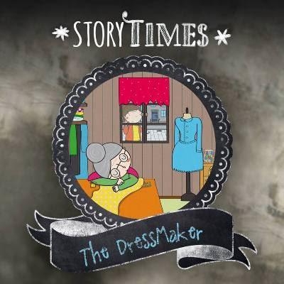 """Storytime """"The Dressmaker"""""""