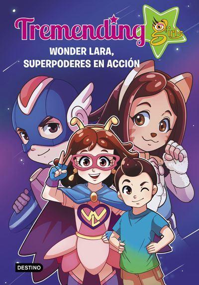 """Firma de libros """"Tremending Girls 2. Wonder Lara, superpoderes en acción"""""""