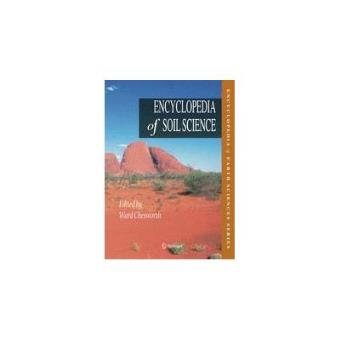 Encyclopedia of Soil Science (Prepublication Price)