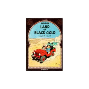 Tintin 15/Land of black gold (inglés)