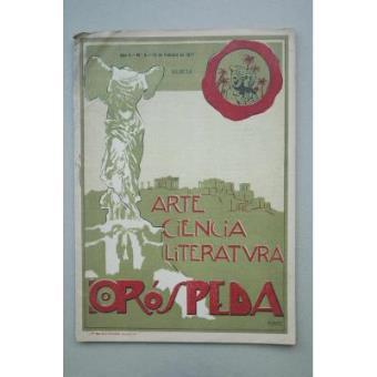 Oróspeda : revista quincenal : Ciencia, literatura, arte.-- Año II. Nº 6 (Murcia, 15 de Febrero de 1917)
