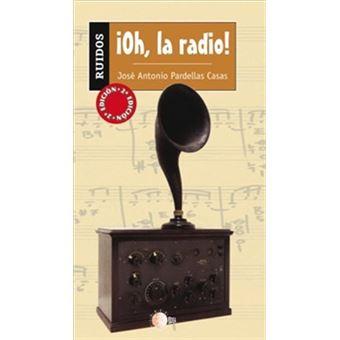 ¡oh, La Radio!