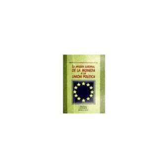 Apuesta europea de la moneda a la unión política