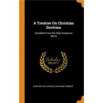 Serie ÚnicaA Treatise On Christian Doctrine HardCover