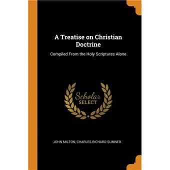 Serie ÚnicaA Treatise on Christian Doctrine Paperback