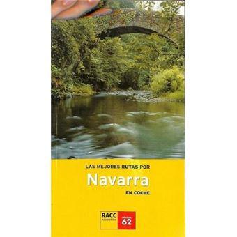 Las Mejores Rutas Por Navarra En Coche