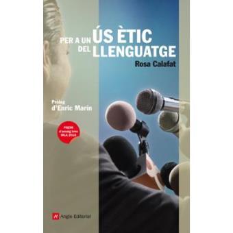 Per a un ús Ètic del Llenguatge