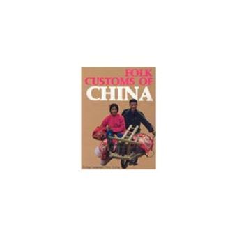Folk Customs of China