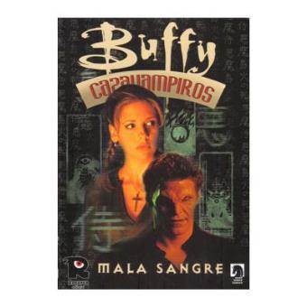 T3: Buffy Cazavampiros # 3: Mala Sangre