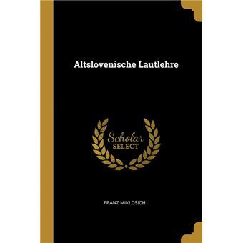 Serie ÚnicaAltslovenische Lautlehre Paperback