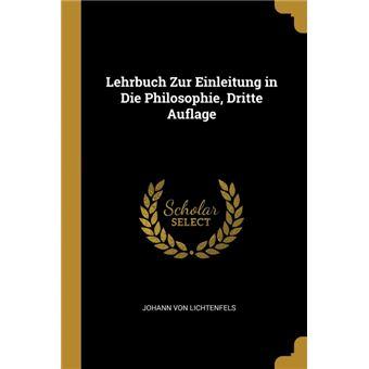 Serie ÚnicaLehrbuch Zur Einleitung in Die Philosophie, Dritte Auflage Paperback