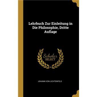 Serie ÚnicaLehrbuch Zur Einleitung in Die Philosophie, Dritte Auflage HardCover