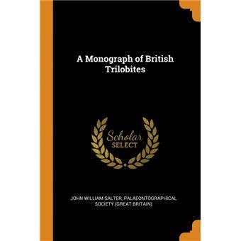 A Monograph of British Trilobites Paperback